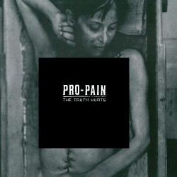 Pro-Pain - The Truth Hurts - CD DIGIPAK