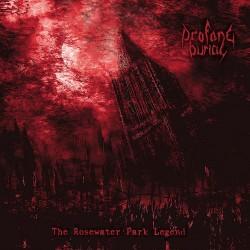 Profane Burial - The Rosewater Park Legend - CD DIGIPAK