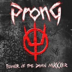 Prong - Power Of The Damn Mixxxer - CD DIGIPAK