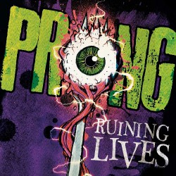 Prong - Ruining Lives - CD