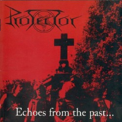 Protector - Echoes from the Past - CD