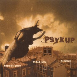 Psykup - Acoustiques + Remixes + Videoclip live - Maxi single CD