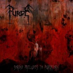 Purge - Sordid Preludes To Purgatory - CD