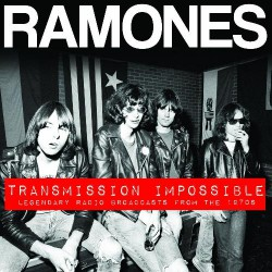 Ramones - Transmission Impossible - 3CD