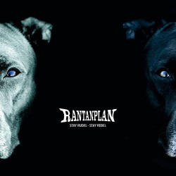 Rantanplan - Stay Rudel - Stay Rebel - CD DIGIPAK