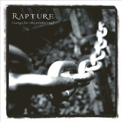 Rapture - Songs For The Withering - DOUBLE LP Gatefold