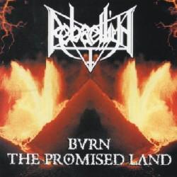 Rebaelliun - Burn the promised land - CD