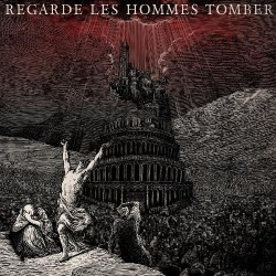 Regarde Les Hommes Tomber - Regarde les Hommes Tomber - LP