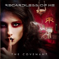 Regardless Of Me - The Covenant - CD