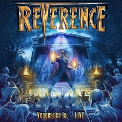 Reverence - Vengeance Is… Live - CD DIGIPAK