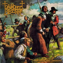 Reverend Bizarre - II: Crush The Insects - CD