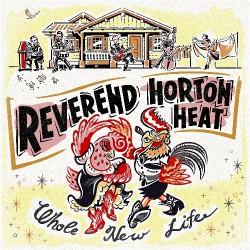 Reverend Horton Heat - Whole New Life - LP