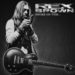 Rex Brown - Smoke On This… - CD DIGIPAK