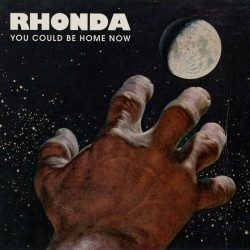 Rhonda - You Could Be Home Now - CD DIGISLEEVE
