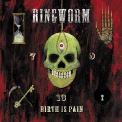 Ringworm - Birth Is Pain - LP COLOURED