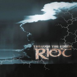 Riot - Through The Storm - CD DIGISLEEVE