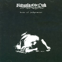 Rituals Of The Oak - Hour Of Judgement - CD