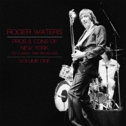 Roger Waters - Pros & Cons Of New York Vol.1 - DOUBLE LP GATEFOLD COLOURED