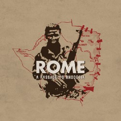 Rome - A Passage To Rhodesia - CD DIGIPAK