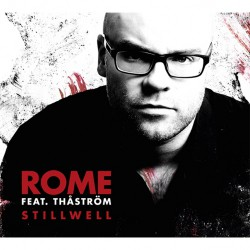 Rome - Stillwell (Feat. Thaström) - CD EP DIGIPAK