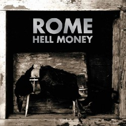 Rome - Hell Money - CD DIGIPAK
