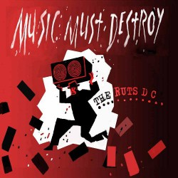 Ruts DC - Music Must Destroy - DOUBLE LP Gatefold