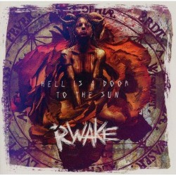 Rwake - Hell Is A Door To The Sun - CD
