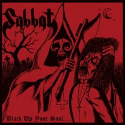 Sabbat - Black Up Your Soul... - CD