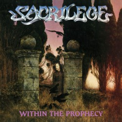 Sacrilege - Within The Prophecy - CD DIGIPAK