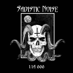 Sadistic Noise - 11A 666 - DOUBLE LP GATEFOLD COLOURED