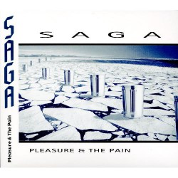 Saga - Pleasure & The Pain - CD DIGIPAK