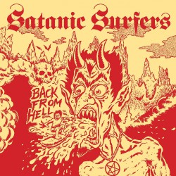 Satanic Surfers - Back From Hell - CD