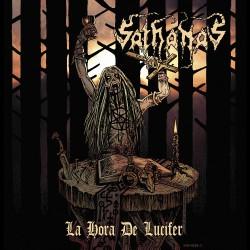 Sathanas - La Hora De Lucifer - LP Gatefold