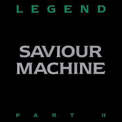 Saviour Machine - Legend Part II - DOUBLE LP Gatefold