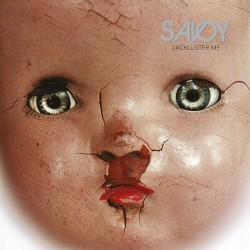 Savoy - Lackluster Me - LP Gatefold