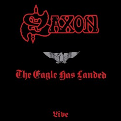 Saxon - The Eagle has Landed - Live - CD