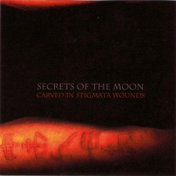 Secrets Of The Moon - Carved in Stigmata Wounds - DOUBLE LP Gatefold
