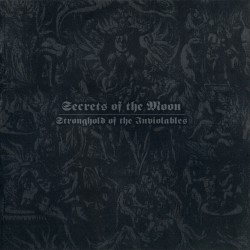Secrets Of The Moon - Stronghold Of The Inviolables - CD DIGIPAK