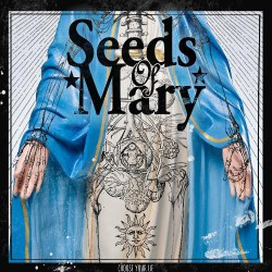 Seeds Of Mary - Choose Your Lie - CD DIGIPAK