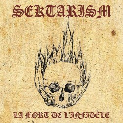 Sektarism - La Mort De L'Infidèle - CD DIGIPAK Cross-form