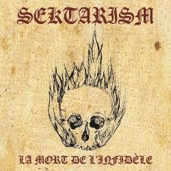 Sektarism - La Mort De L'Infidèle - DOUBLE LP Gatefold