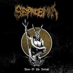Septicemia - Years Of The Unlight - DOUBLE LP Gatefold