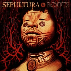 Sepultura - Roots [Expanded Edition] - 2CD DIGISLEEVE