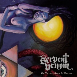 Serpent Venom - Of Things Seen & Unseen - CD DIGIBOOK