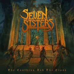 Seven Sisters - The Cauldron And The Cross - CD DIGIPAK