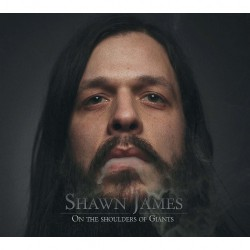 Shawn James - On the Shoulders Of Giants - CD DIGIPAK