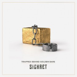 Sickret - Trapped Behind Golden Bars - CD DIGIPAK