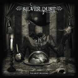 Silver Dust - The Age Of Decadence - CD