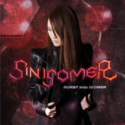 Sin Isomer - Burst Into Isomer - CD