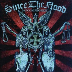 Since The Flood - No Compromise - CD